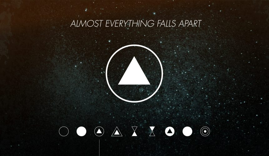 Almost Everything Falls Apart