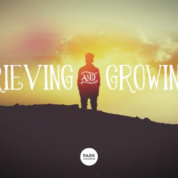Grieving & Growing