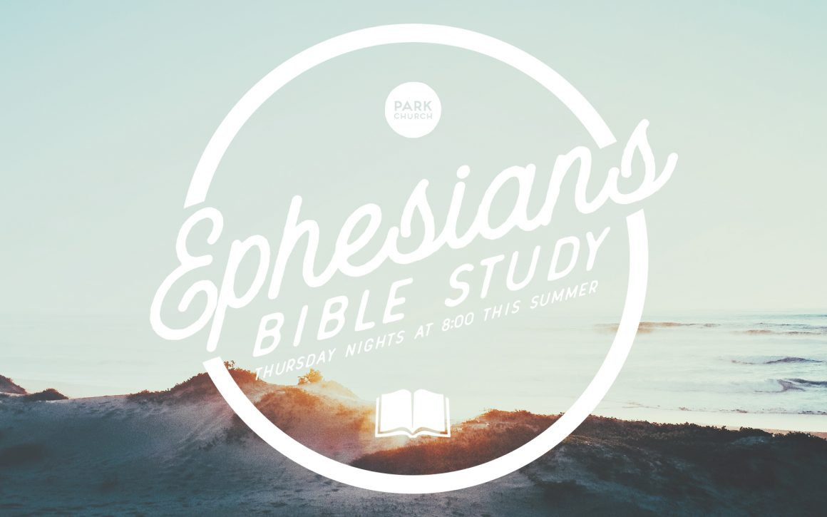 Go wider and deeper into Ephesians this summer!