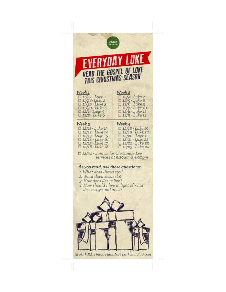 Download and print this bookmark so you can track your Luke readings this Christmas season, as Matt suggested!