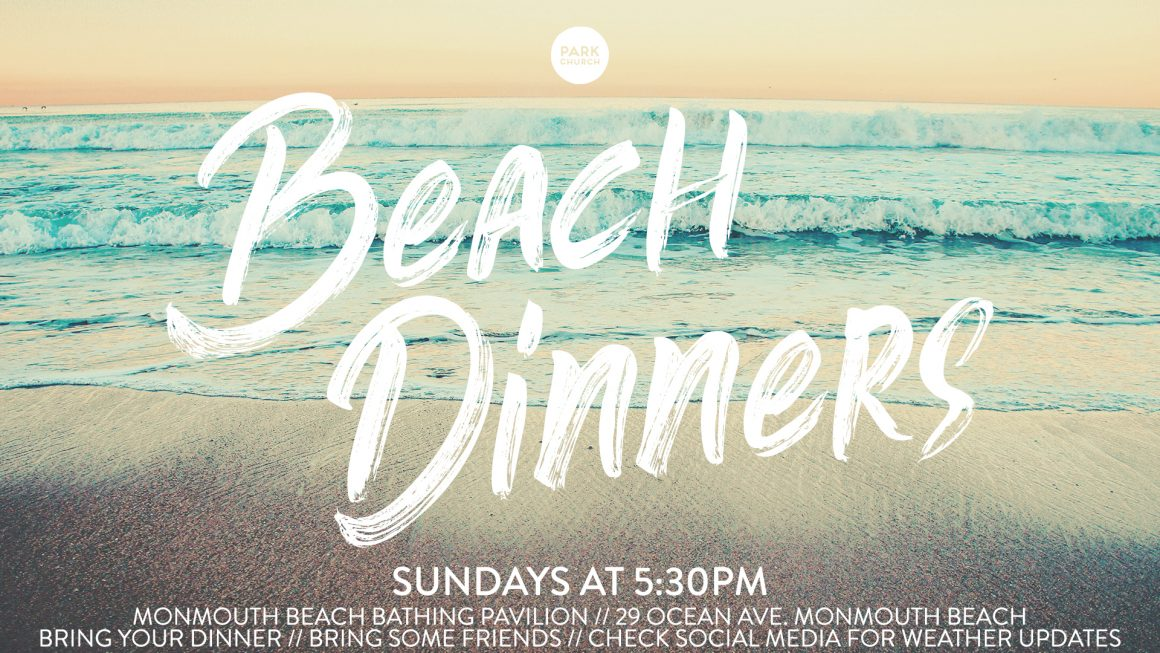 Sunday Beach Dinners!