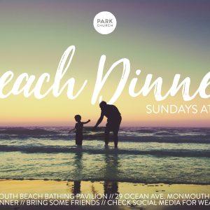 Sunday Beach Dinners!