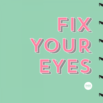 Fix Your Eyes