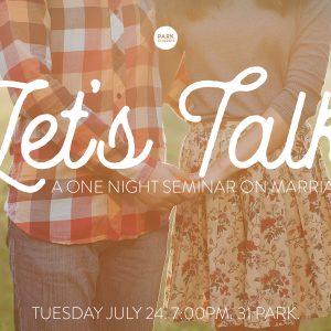 Let's Talk: a marriage seminar