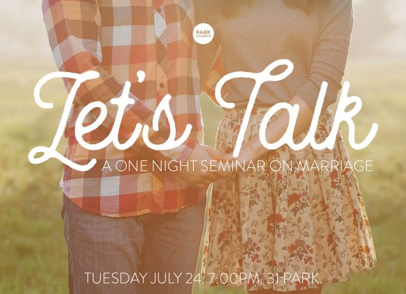 Let's Talk: a marriage seminar