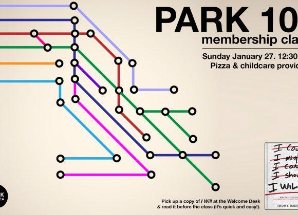 Park 101 Membership Class!