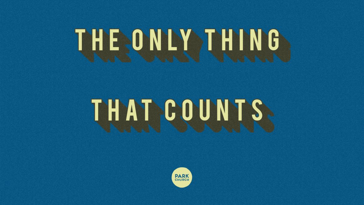 The Only Thing That Counts