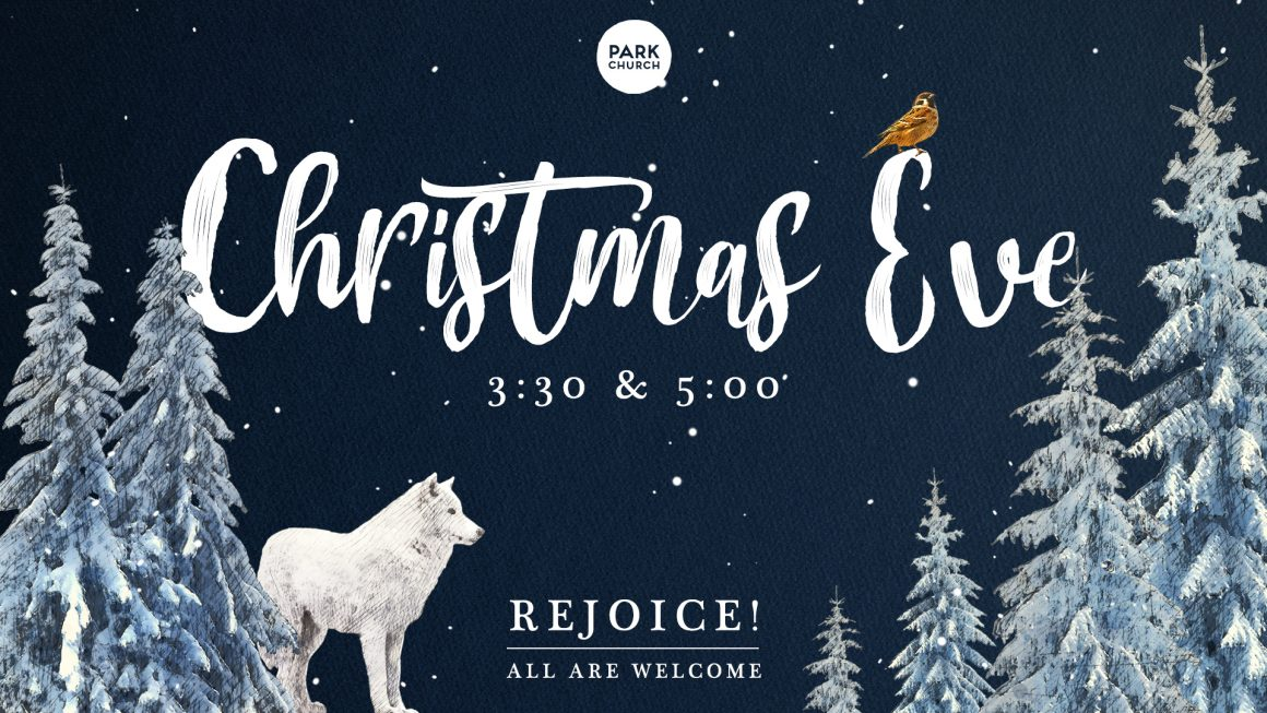 Christmas Eve at Park Church!