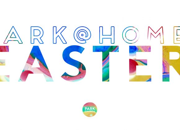 Park @ Home: EASTER!