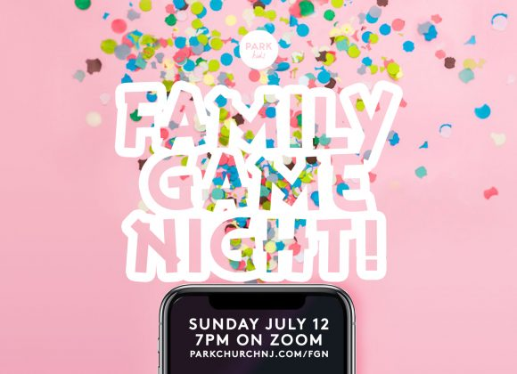 Park Kids Family Game Night!
