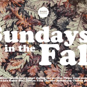 Sundays in the Fall, Outdoor Services