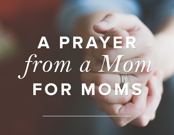 Pray for a Mom Today!
