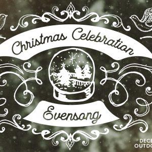 Evensong: Christmas Celebration
