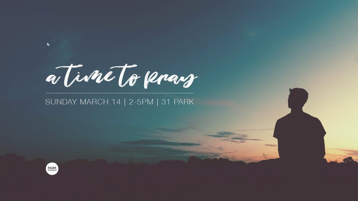 March 14: A Time To Pray