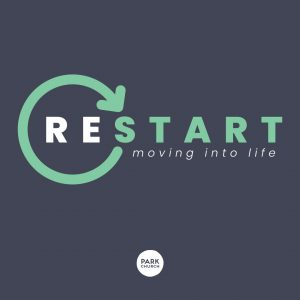 Restart: Moving Into Life